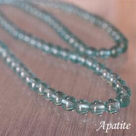 アパタイト 6ミリ 最高級 ネックレス ブレス ブレスレット 天然石 パワーストーン マイナスイオン バリブラン レアストーン
