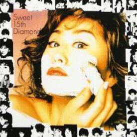 Sweet 15th Diamond-コンプリート・ベスト・アルバム- 2CD【CD、音楽 中古 CD】メール便可 ケース無:: レンタル落ち