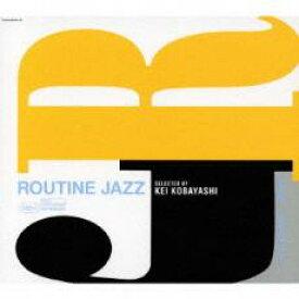 【タイムセール】Routine Jazz #11 ルーティン・ジャズ Mixed by【CD、音楽 中古 CD】メール便可 ケース無:: レンタル落ち