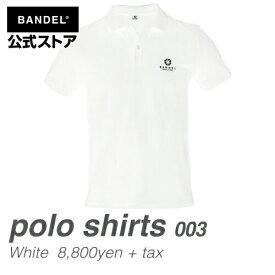 ポロシャツ 半袖 ホワイト(WHITE 白)BANDEL ポロシャツ003 WHITE BANDEL バンデル  メンズ レディース スポーツ