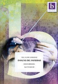 【取寄 約10日間】地獄の踊り 作曲: バルト・ピクール Danzas Del Infierno【吹奏楽-楽譜セット】