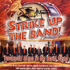 ストライク・アップ・ザ・バンド スティーヴン・ミード & サウンド・イン・ブラス Strike Up The Band!【ユーフォニアム / 金管 / アンサンブル CD】BOCC112