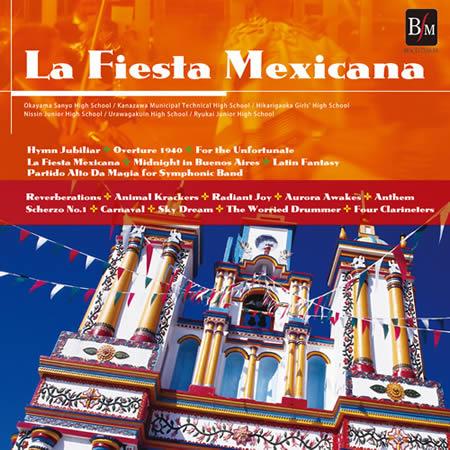 メキシコの祭り<JWECC2010コンサートライヴ>【吹奏楽 CD 2枚組】BOCD-7318