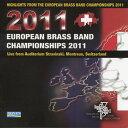 ヨーロピアン・ブラスバンド選手権2011 Highlights from the European Brass Band Championships 2011【CD2枚組】【ブラスバンド CD】