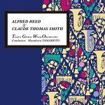 A.リード&C.T.スミス演奏:東京藝大ウインドオーケストラ【吹奏楽CD】BOCD-7397