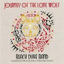 ブラック・ダイク〜ローン・ウルフの旅 Journey of the Lone Wolf Black Dyke Band