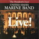 ライブ! アメリカ海兵隊バンド LIVE !【吹奏楽 CD】SPHCD-1007