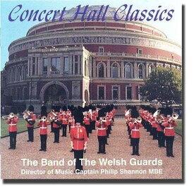 【数量限定】コンサート・ホール・クラシックス/ Concert Hall Classics/ ウェルシュ・ガーズ・バンド 【BPコレクション:吹奏楽】