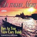 ■イタリアン・ナイト バイ・アズ・ユー・ヴュー・コーリー・バンド An Italian Night【ブラスバンド CD】