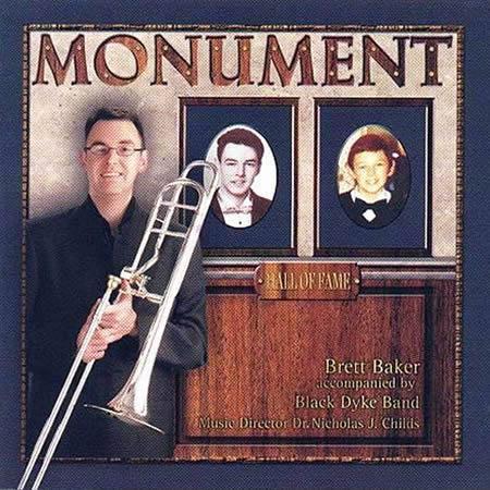 モニュメント ブレット・ベイカー Monument【トロンボーン / ブラスバンド CD】
