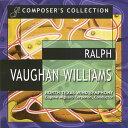 レイフ・ヴォーン=ウィリアムズ作品集 演奏:ノース・テキサス・ウインド・シンフォニー、他 Composer's Collection:Ralph Vaughan…