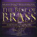 ザ・ベスト・オブ・ブラス演奏:ブラスバンド・ヴィレブルークThe Best of BrassBrass Band Willebroek【ブラスバンド CD】