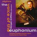 ヴォイス・オブ・ザ・ユーフォニアム〜モーガン・グリフィスThe Voice of the Euphonium〜Morgan GriffithsYorkshire Building Society…