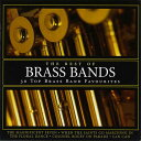 【レアCD】ベスト・オブ・ブラスバンド演奏:ブラック・ダイク、他The Best of Brass Bands【ブラスバンド CD】