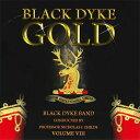 ブラック・ダイク・ゴールド Vol.8ロルフ・ルディン:ゴッド・パーティクル(神の粒子)Black Dyke Gold Vol.8Black Dyke Band【ブラスバ…