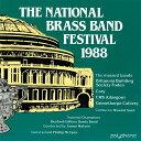 【レアCD】全英ブラスバンド選手権1988演奏:デスフォード・コリアリー・ダウティ・バンドほかThe National Brass Band Festival 1988D…