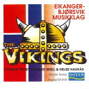 【レアCD/廃盤】ヴァイキング演奏:エイカンゲル=ビョルスヴィク・ムシックラーグThe Vikings【ブラスバンド CD】
