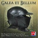ガレア・エト・ベルム(兜と戦い)演奏:オランダ王国陸軍バンドGalea et Bellum【吹奏楽 CD】