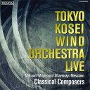 佼成ウインドLIVE〜クラシカル・コンポーザー演奏:東京佼成ウインドオーケストラTokyo Kosei Wind Orchestra Live:Classical Compos…
