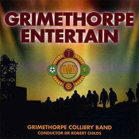 グライムソープ・エンターテイン演奏:グライムソープ・コリアリー・バンドGrimethorpe Entertain【ブラスバンド CD】