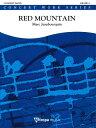 ☆レッド・マウンテン作曲:マルク・ジャンプルケンRed Mountain【吹奏楽 楽譜セット】