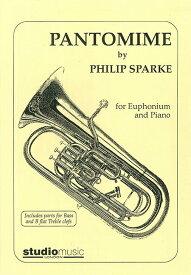 パントマイム 作曲:フィリップ・スパーク Pantomime【ユーフォニアム&ピアノ譜セット】