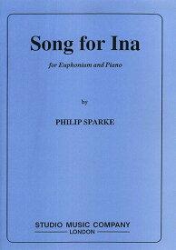 イーナの歌 作曲:フィリップ・スパーク Song for Ina Philip Sparke【ユーフォニアム&ピアノ譜セット】