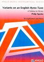 英国の賛美歌による変奏曲 作曲:フィリップ・スパーク Variants on an English Hymn Tune - A Fantasy on Nicaea【ユーフォニアム …