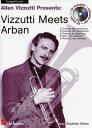 ヴィズッティがアーバンを吹けば(ヴィズッティ・ミーツ・アーバン) Allen Vizzutti Presents Vizzutti Meets Arban【教則本+CD】
