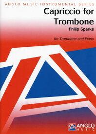 トロンボーンのためのカプリチオ 作曲:フィリップ・スパーク Capriccio for TrombonePhilip Sparke【トロンボーン&ピアノ譜セット】