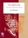 グリーン・ヒル 作曲:ベルト・アッぺルモント The Green Hill Celtic Fantasy for baritone/Euphonium and Piano …