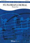 ☆セント・フローリアン・コラール作曲:トーマス・ドスSt.FlorianChoral【吹奏楽-楽譜セット】