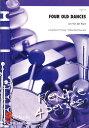 4つの古い舞曲 作曲:ヤン・ヴァンデルロースト Four Old Dances【吹奏楽 楽譜セット】