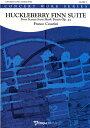 【取寄 約10日間】ハックルベリー・フィン組曲 作曲:フランコ・チェザリーニ Huckleberry Finn Suite Op.27 〜Four Scenes from Ma…
