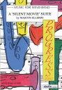 サイレント・ムービー組曲 作曲:マーティン・エレビー A 'Silent Movie'Suite【吹奏楽 楽譜セット】