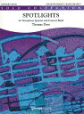 ☆スポットライト〜サクソフォン・カルテットとコンサート・バンドのための 作曲:トーマス・ドス Spotlights, for Saxophone Quarte…
