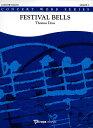 フェスティヴァル・ベルズ 作曲:トーマス・ドス Festival Bells/Thomas Doss【吹奏楽 楽譜セット】