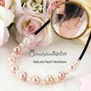 パール ネックレス プチプラ パールネックレス チョーカー 天然 ジュエリー アクセサリー レディースジュエリー お守り 真珠 品質保証 …