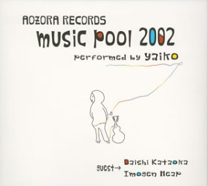 【CD部門閉鎖のため在庫品処分特価】ZORA-105 Yaiko(矢井田瞳)/Music Pool 2002【新品未開封】※注意事項をご確認の上ご注文下さい。