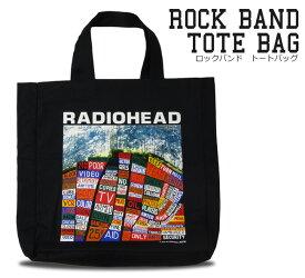 Rockトート キャンバス トートバッグ Radiohead レディオヘッド メンズ レディース ユニセックス 大容量 ロックTシャツ バンドTシャツ 大きめ エコバッグ 布 無地 厚手 通学 かわいい おしゃれ シンプル かばん ロックファッション