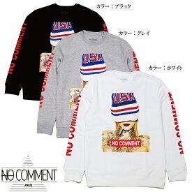 【2倍ポイント 楽天お買い物マラソン】 NO COMMENT PARIS ノーコメントパリ Unisex Crewneck Sweat ユーエスエーキャップ エヌシー クルーネックスウェット SWEAT usa cap nc LTN161-1 JAPAN LIMITED JAPAN LIMITED 最新 トレンド STREET 正規品 オシャレ かっこいい モテる