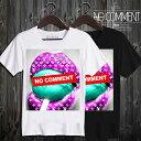 【ポイント2倍 楽天お買い物マラソン】 NO COMMENT PARIS ノーコメントパリ T-shirt ロップアンドキャンディー半袖Tシャツ T Shirt lop…