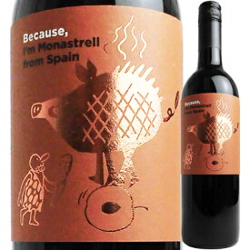 ビコーズ アイム・モナストレル・フロム・スペイン NV 4580611752636【60003】【スペイン】【赤ワイン】【because】【フィラディス】【R303】【SP19】