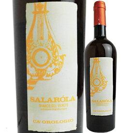 カ・オロロジオ サラローラ [2018] 2200020019503【60003】【イタリア】【白ワイン】【1911】【IT30】