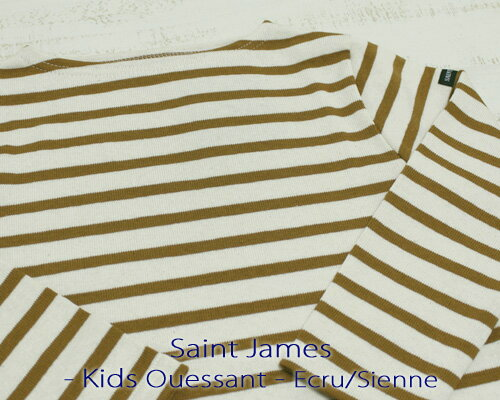 Saint James Kids Ouessant Long sleeve boatneck border Ecru Sienne セント ジェームス キッズ ウエッソン / 長袖 ボーダー ボートネック 厚手 生成り オーク made in France フランス製 saintjames