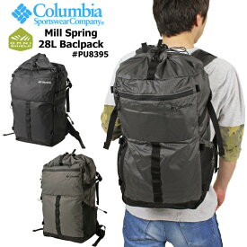 【SALE★10%OFF】【送料無料】【2020春新作】Columbia コロンビア ミルスプリング 28L バックパック PU8395 Mill Spring 28L Backpack リュック バッグ 軽量 ハイキング フェス アウトドア 山登り