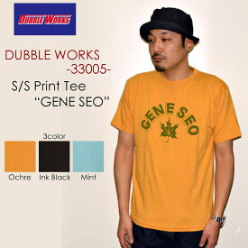 "DUBBLE WORKS ダブルワークス DUBBLEWORKS""33005 GENE SEO""プリントS/STee[S/STee]"