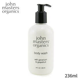 ジョンマスターオーガニック バス&シャワー John Masters Organics Body Wash With Geranium & Grapefruit 236ml レディース スキンケア 女性用 基礎化粧品 ボディ 人気 コスメ 化粧品 誕生日プレゼント ギフト