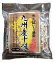 九州産十穀150g(25g×6入)小分け