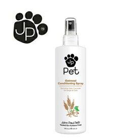 John Paul Pet(ジョンポールペット) オートミールコンディショニングスプレー 236.6ml【ブラッシング,グルーミング】【犬用品,猫用品,ペット用品,ペットグッズ,プレゼント】【正規品】